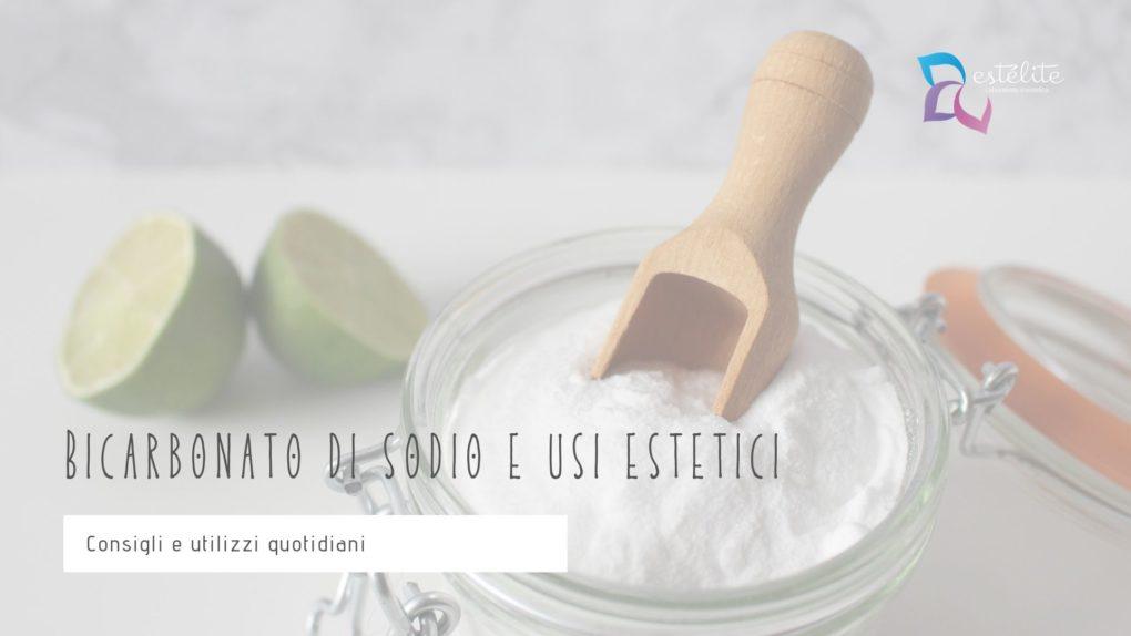 Bicarbonato di sodio e usi estetici