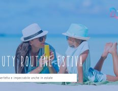 Beauty routine estiva