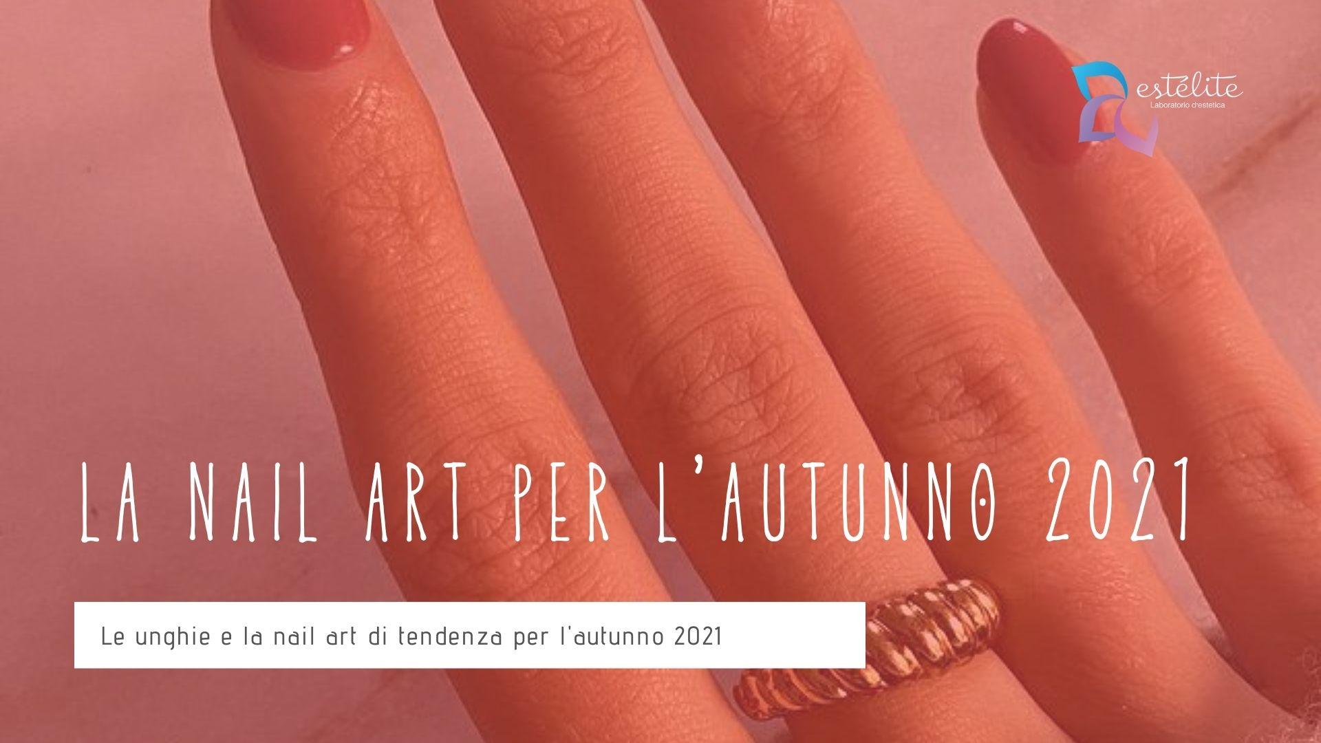 nail-art-autunno-2021